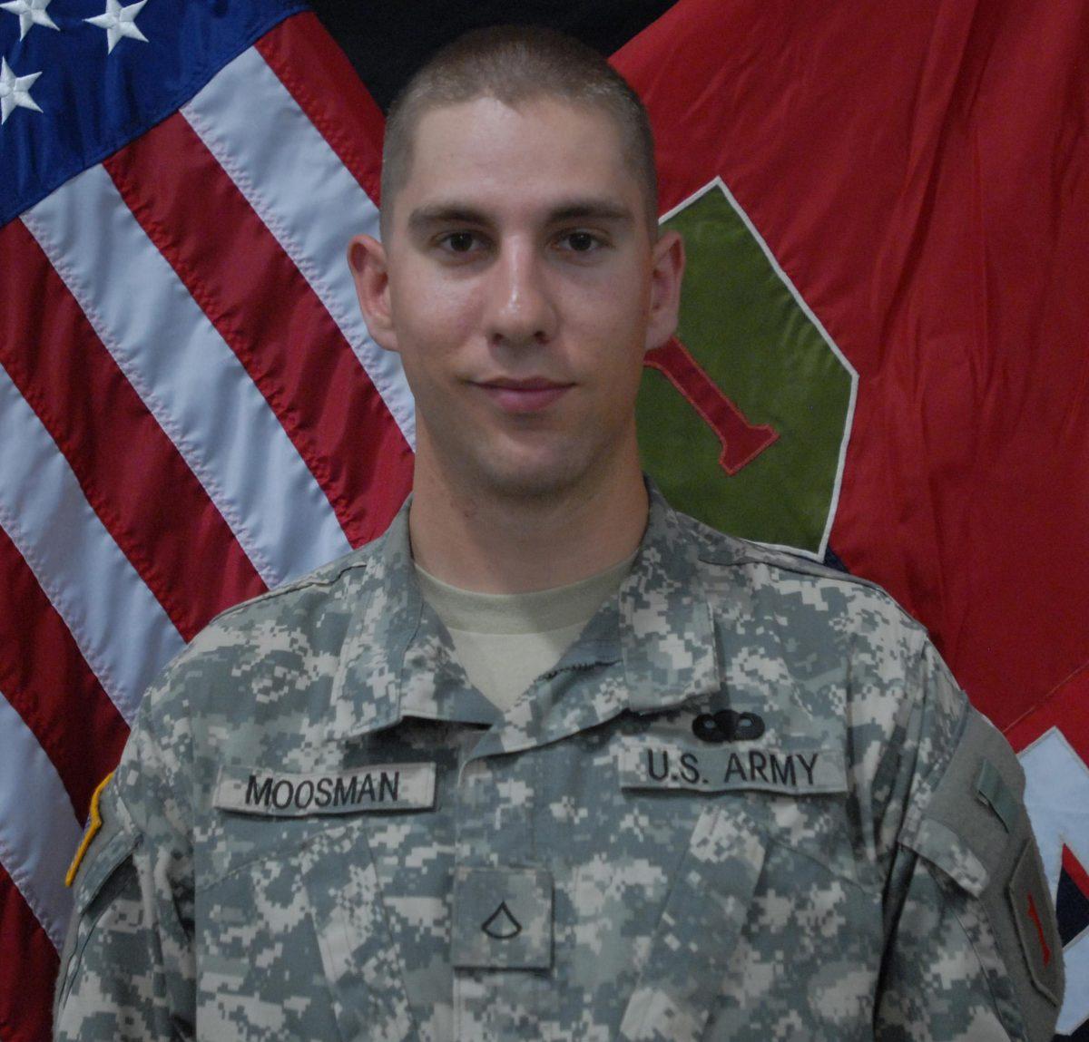 PFC. Cody O. Moosman, 24, of Preston, Idaho, died July 3 2012, in Gayan Alwara Mandi, Afghanistan